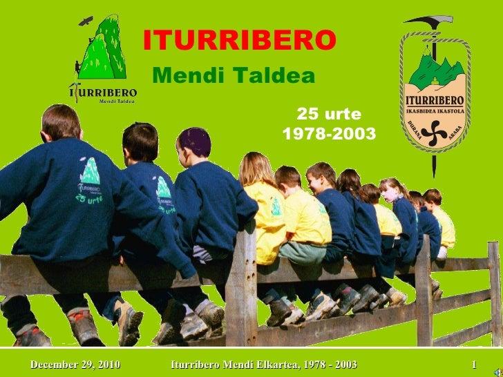 ITURRIBERO Mendi Taldea 25 urte 1978-2003