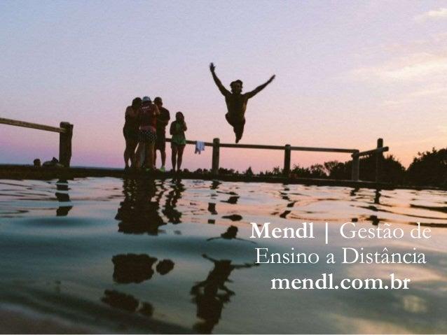 Mendl | Gestão de Ensino a Distância mendl.com.br