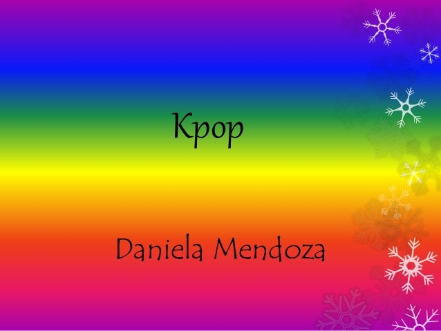 Kpop Daniela Mendoza