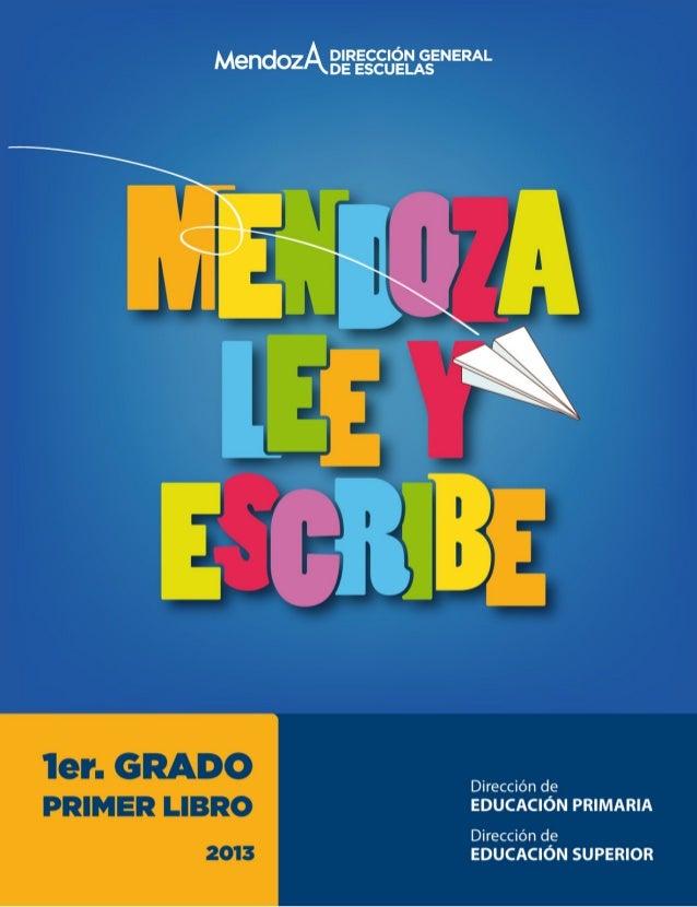 AUTORIDADES Gobernador de Mendoza Francisco Pérez Vicegobernador de Mendoza Carlos Ciurca Directora General de Escuelas Ma...