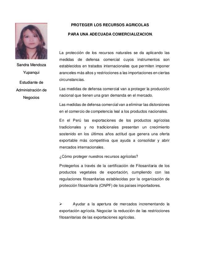 PROTEGER LOS RECURSOS AGRICOLAS PARA UNA ADECUADA COMERCIALIZACION. La protección de los recursos naturales se da aplicand...