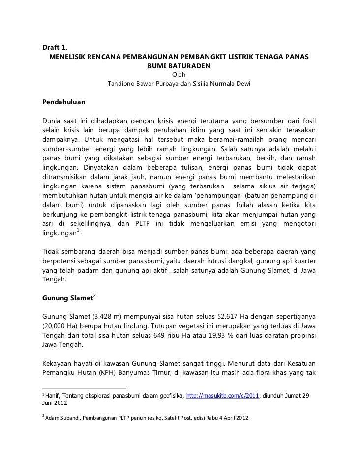 Draft 1.  MENELISIK RENCANA PEMBANGUNAN PEMBANGKIT LISTRIK TENAGA PANAS                         BUMI BATURADEN            ...
