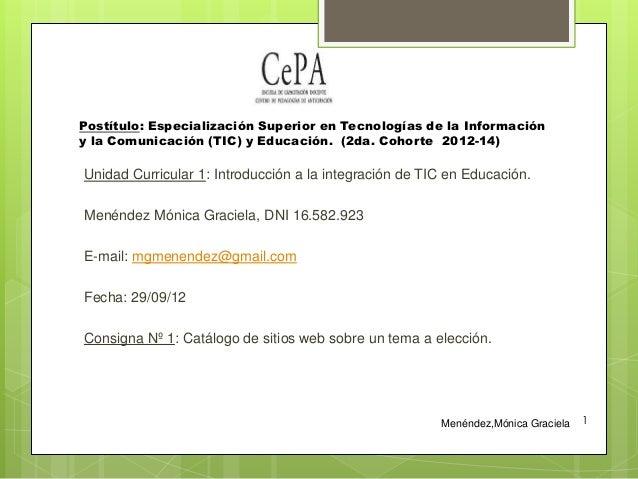 Postítulo: Especialización Superior en Tecnologías de la Información y la Comunicación (TIC) y Educación. (2da. Cohorte 20...