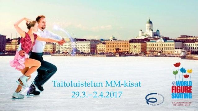 Taitoluistelun MM-kisat 29.3.−2.4.2017
