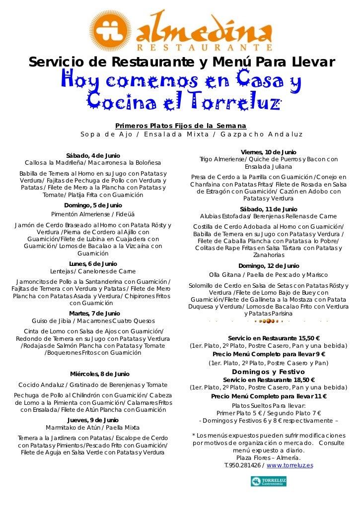 Servicio de Restaurante y Menú Para Llevar                 Hoy comemos en Casa y                   Cocina el Torreluz     ...