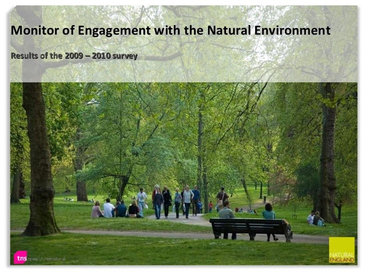 Monitor of Engagement with the Natural Environment Results of the 2009 – 2010 survey
