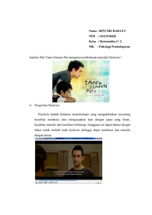 Nama : RINI SRI RAHAYU NIM : 14121510620 Kelas : Matematika C/ 2 MK  : Psikologi Pembelajaran  Analisis film Taare Zameen ...