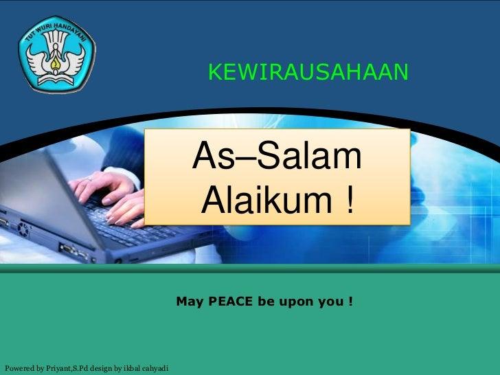 KEWIRAUSAHAAN                                                    As–Salam                                                 ...