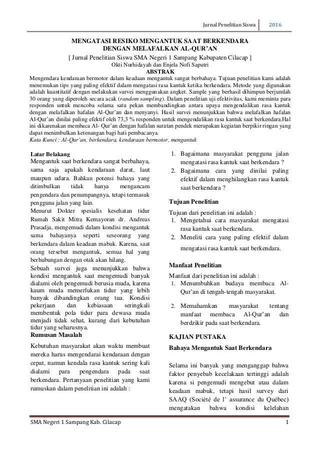 Jurnal Penelitian Siswa 2016 SMA Negeri 1 Sampang Kab. Cilacap 1 Latar Belakang Mengantuk saat berkendara sangat berbahaya...
