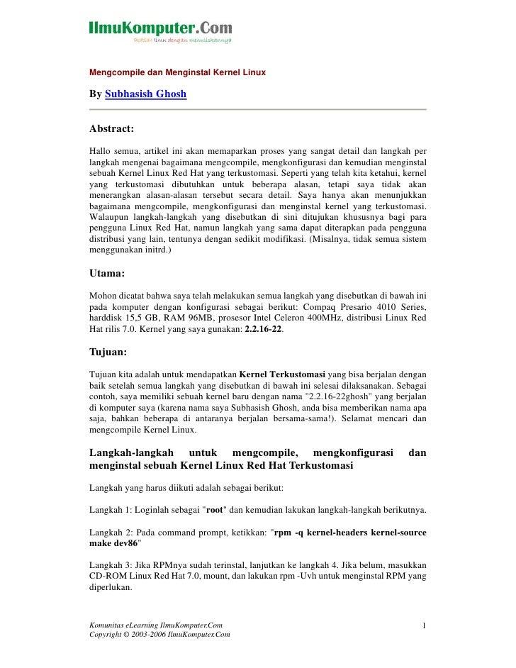 Mengcompile dan Menginstal Kernel LinuxBy Subhasish GhoshAbstract:Hallo semua, artikel ini akan memaparkan proses yang san...