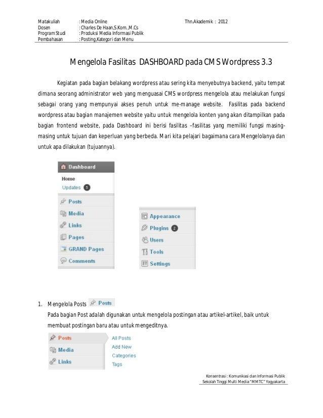 Matakuliah : Media Online Thn.Akademik : 2012 Dosen : Charles De Haan,S.Kom.,M.Cs Program Studi : Produksi Media Informasi...