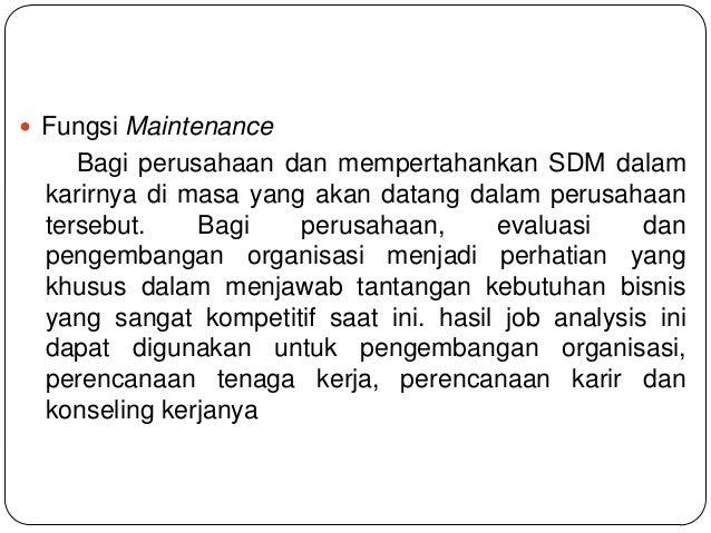 Fungsi Maintenance Bagi perusahaan dan mempertahankan SDM dalam karirnya di masa yang akan datang dalam perusahaan terse...