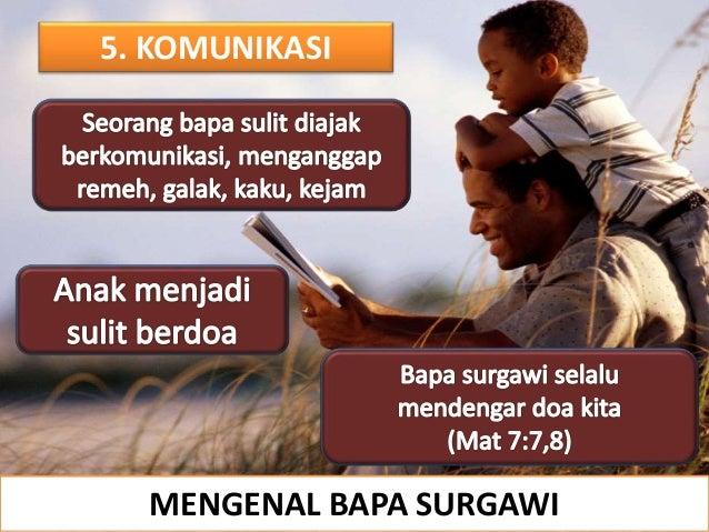 5. KOMUNIKASI MENGENAL BAPA SURGAWI