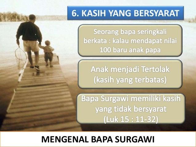6. KASIH YANG BERSYARAT MENGENAL BAPA SURGAWI