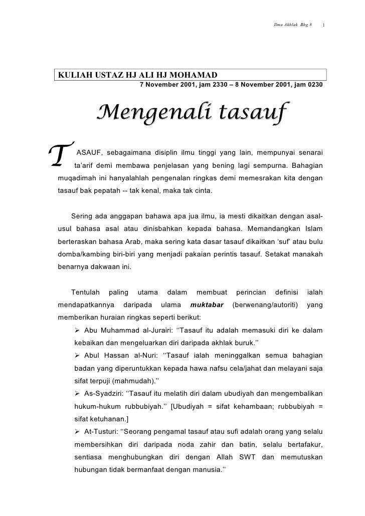 Ilmu Akhlak Bhg 8   1     KULIAH USTAZ HJ ALI HJ MOHAMAD                          7 November 2001, jam 2330 – 8 November 2...
