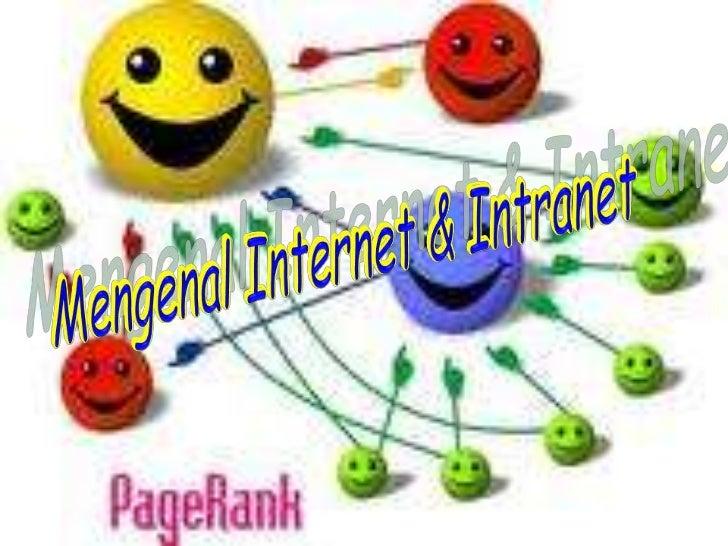 Mengenal Internet & Intranet<br />