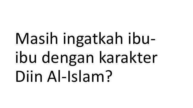 Masih ingatkah ibuibu dengan karakter Diin Al-Islam?