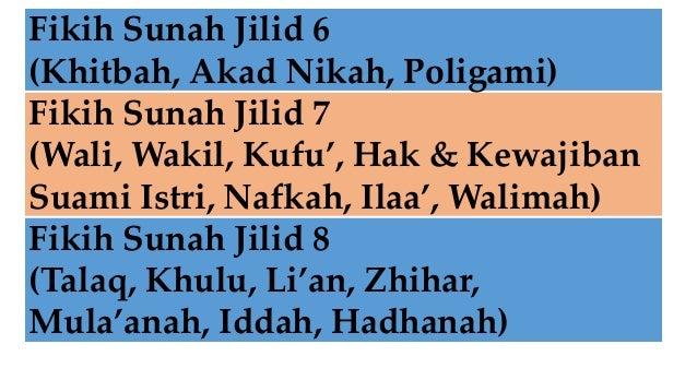 Fikih Sunah Jilid 6 (Khitbah, Akad Nikah, Poligami) Fikih Sunah Jilid 7 (Wali, Wakil, Kufu', Hak & Kewajiban Suami Istri, ...