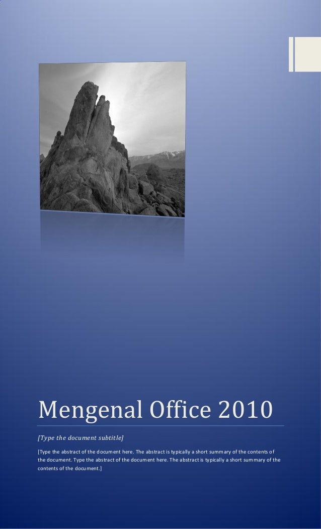 Mengenal Office 2010 [Type the document subtitle] [Type the abstract of the document here. The abstract is typically a sho...