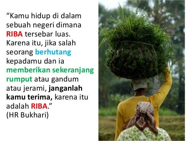 "Rasulullah saw bersabda, ""Jika salah seorang di antara kalian memberi hutang (qardh), lalu ia diberi hadiah (oleh pengutan..."