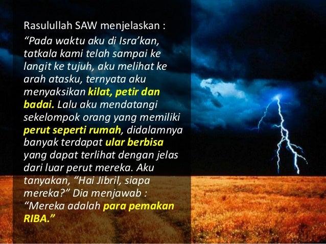 """Rasulullah SAW bersabda, """"Satu dirham riba yang dimakan oleh seorang laki-laki, sementara ia tahu, lebih berat (dosanya) d..."""