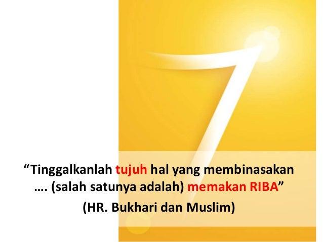 """""""… padahal Allah telah menghalalkan jual beli dan MENGHARAMKAN RIBA."""" (TQS Al-Baqarah : 275)"""