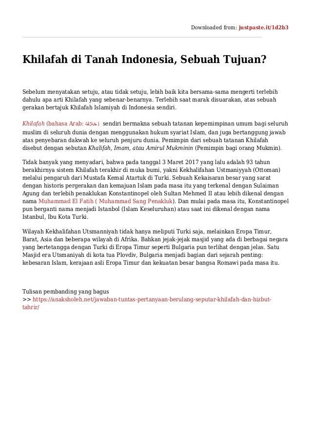 Downloaded from: justpaste.it/1d2b3 Khilafah di Tanah Indonesia, Sebuah Tujuan? Sebelum menyatakan setuju, atau tidak setu...