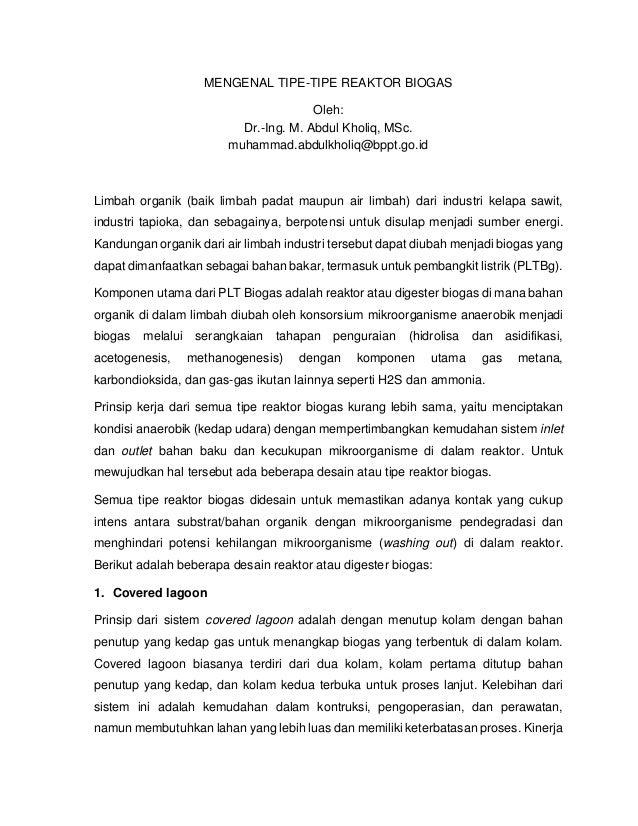MENGENAL TIPE-TIPE REAKTOR BIOGAS Oleh: Dr.-Ing. M. Abdul Kholiq, MSc. muhammad.abdulkholiq@bppt.go.id Limbah organik (bai...