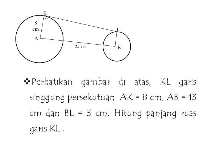 Menghitung panjang garis singgung persekutuan dua lingkaran 5 ccuart Choice Image