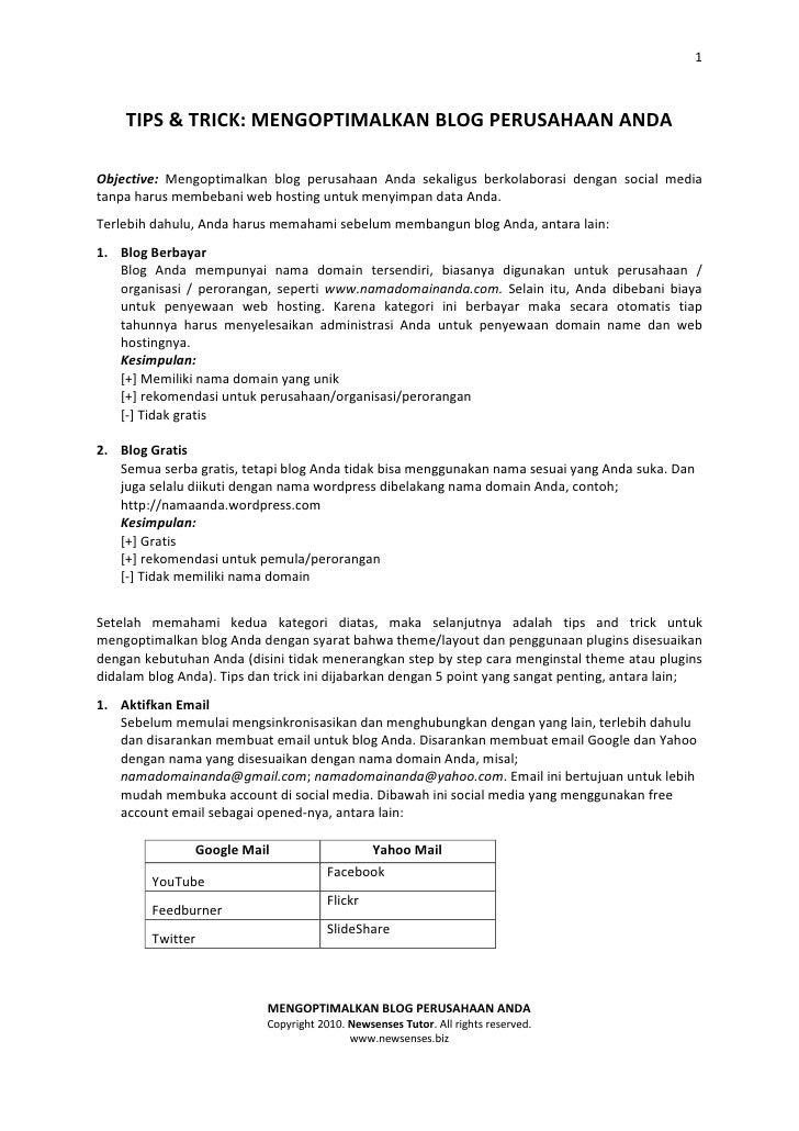 1        TIPS & TRICK: MENGOPTIMALKAN BLOG PERUSAHAAN ANDA  Objective: Mengoptimalkan blog perusahaan Anda sekaligus berko...