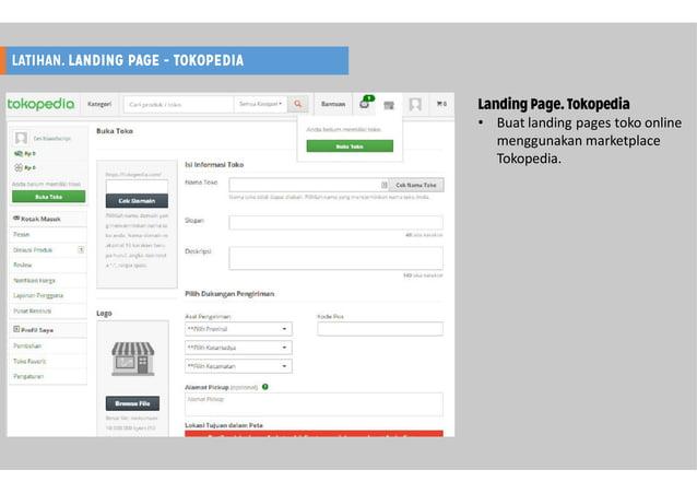 LATIHAN. LANDING PAGE - TOKOPEDIA Landing Page. Tokopedia • Buat landing pages toko online menggunakan marketplace Tokoped...