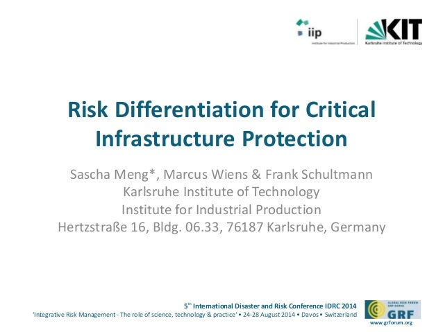 Risk Differentiation for Critical  5th International Disaster and Risk Conference IDRC 2014  'Integrative Risk Management ...
