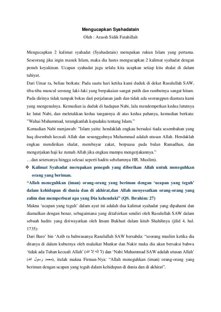 Mengucapkan Syahadatain                               Oleh : Arassh Sidik FatahillahMengucapkan 2 kalimat syahadat (Syahad...