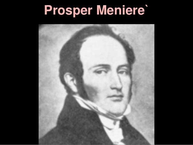 Prosper Meniere`