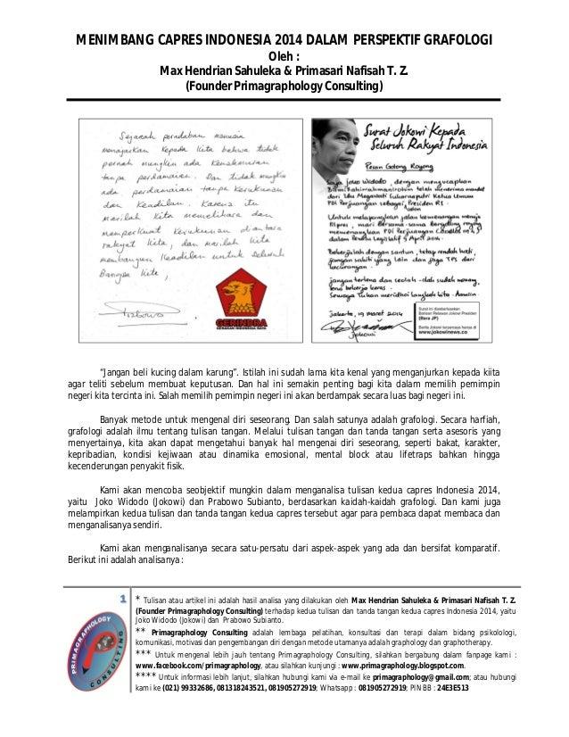 MENIMBANG CAPRES INDONESIA 2014 DALAM PERSPEKTIF GRAFOLOGI Oleh : Max Hendrian Sahuleka & Primasari Nafisah T. Z. (Founder...