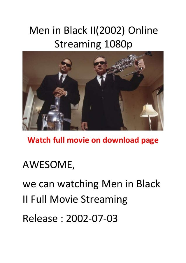 MEN IN BLACK II (2002) - Official Movie Trailer