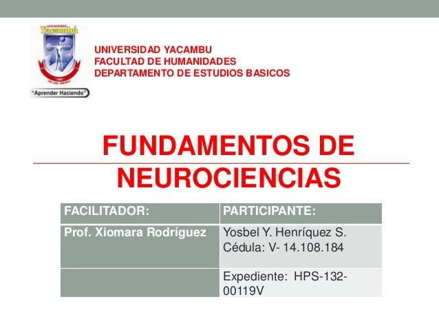 FACILITADOR: PARTICIPANTE: Prof. Xiomara Rodríguez Yosbel Y. Henríquez S. Cédula: V- 14.108.184 Expediente: HPS-132- 00119...