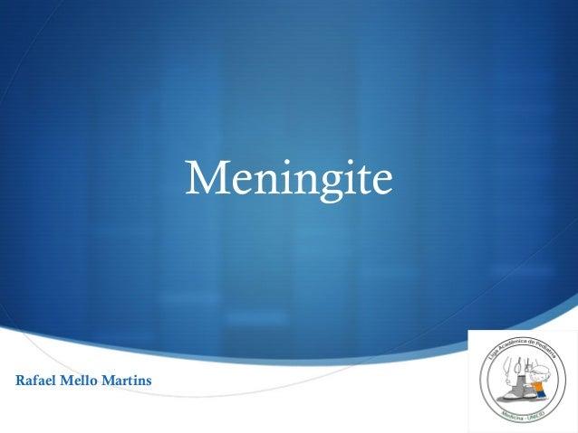 S Meningite Rafael Mello Martins