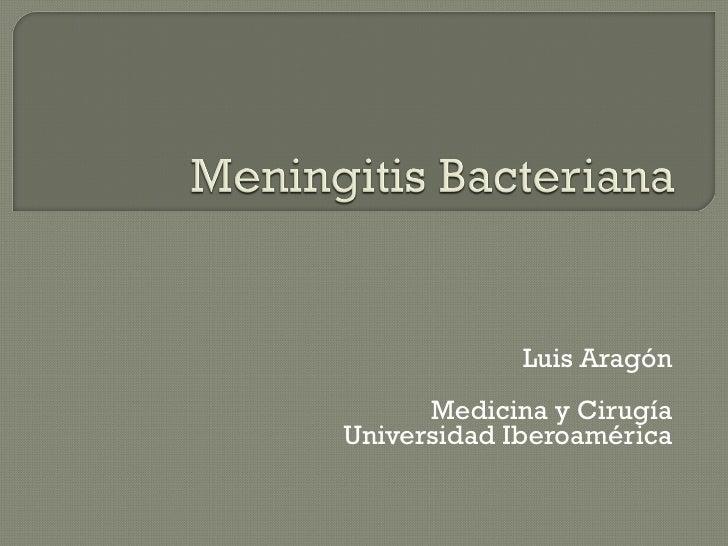 Luis Aragón Medicina y Cirugía Universidad Iberoamérica