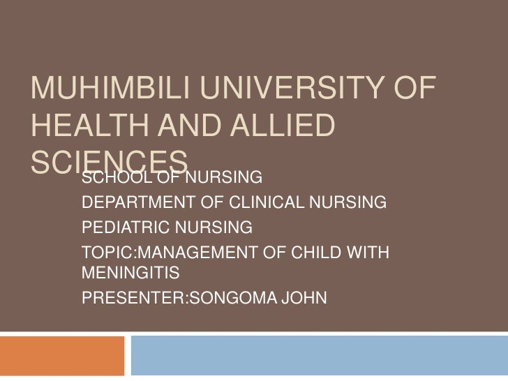 MUHIMBILI UNIVERSITY OFHEALTH AND ALLIEDSCIENCESNURSING   SCHOOL OF  DEPARTMENT OF CLINICAL NURSING  PEDIATRIC NURSING  TO...