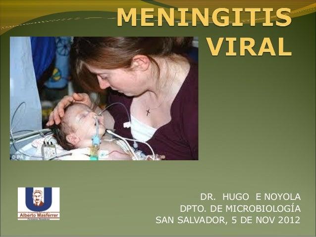 DR. HUGO E NOYOLA    DPTO. DE MICROBIOLOGÍASAN SALVADOR, 5 DE NOV 2012