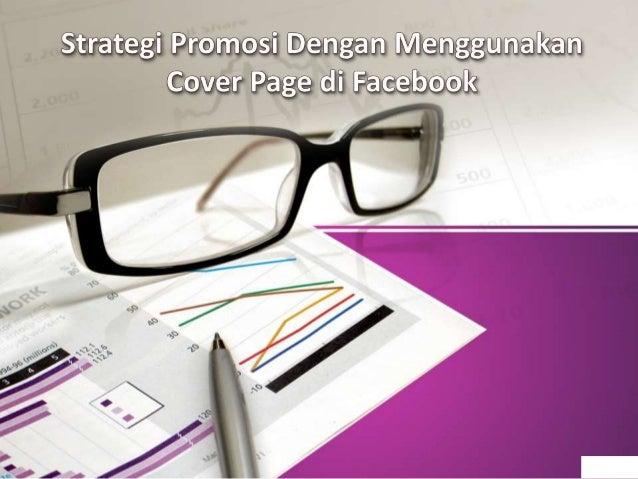 Menggunakan Cover Page Untuk Berbisnis Tanpa Menghilangkan Ciri Khas Bisnis Kita • Menggunakan Cover yang Sesuai Bidang Bi...