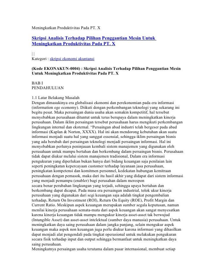 Meningkatkan Produktivitas Pada PT. XSkripsi Analisis Terhadap Pilihan Penggantian Mesin UntukMeningkatkan Produktivitas P...