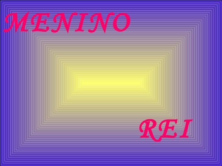 MENINO REI