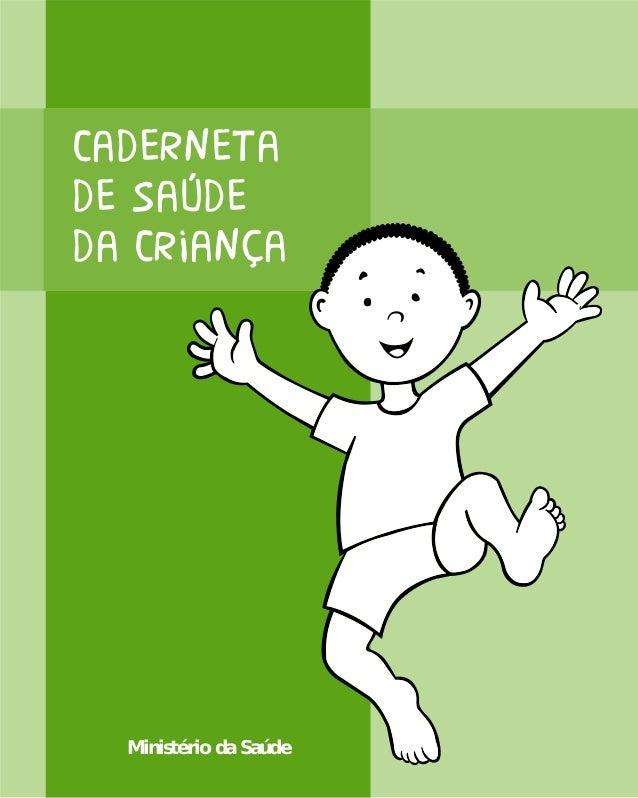 Cadernetade saúdeda Criança  Ministério da Saúde