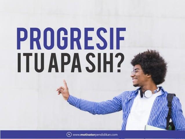 Materi Seminar Pendidikan Menjadi mahasiswa yang progresif dan kritis