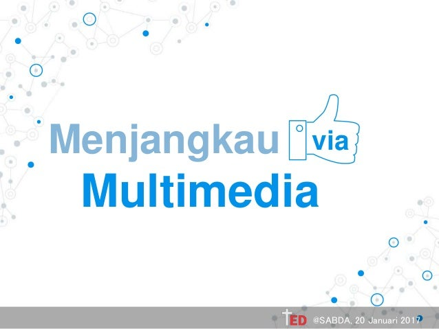 Menjangkau the Multimedia via @SABDA, 20 Januari 2017