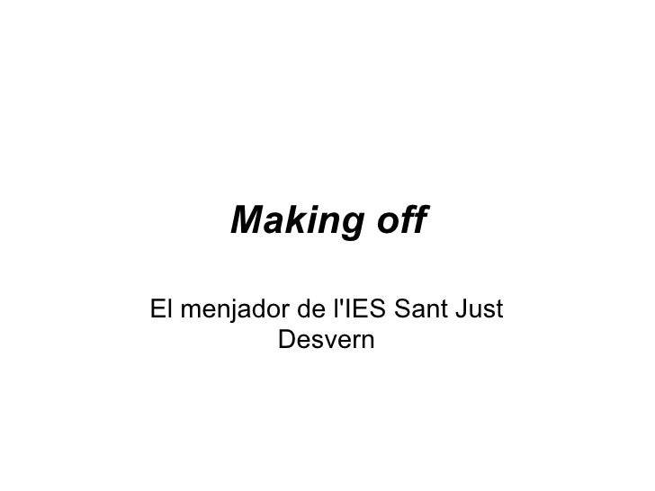 Making off El menjador de l'IES Sant Just Desvern