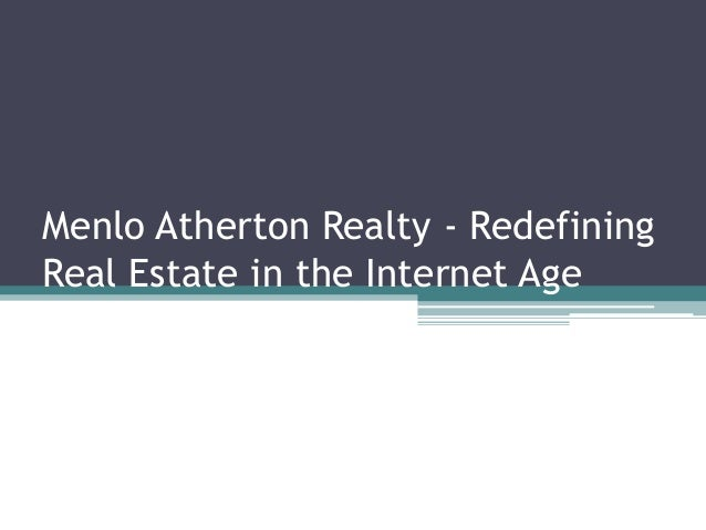 Menlo Atherton Realty - Redefining Real Estate in the Internet Age