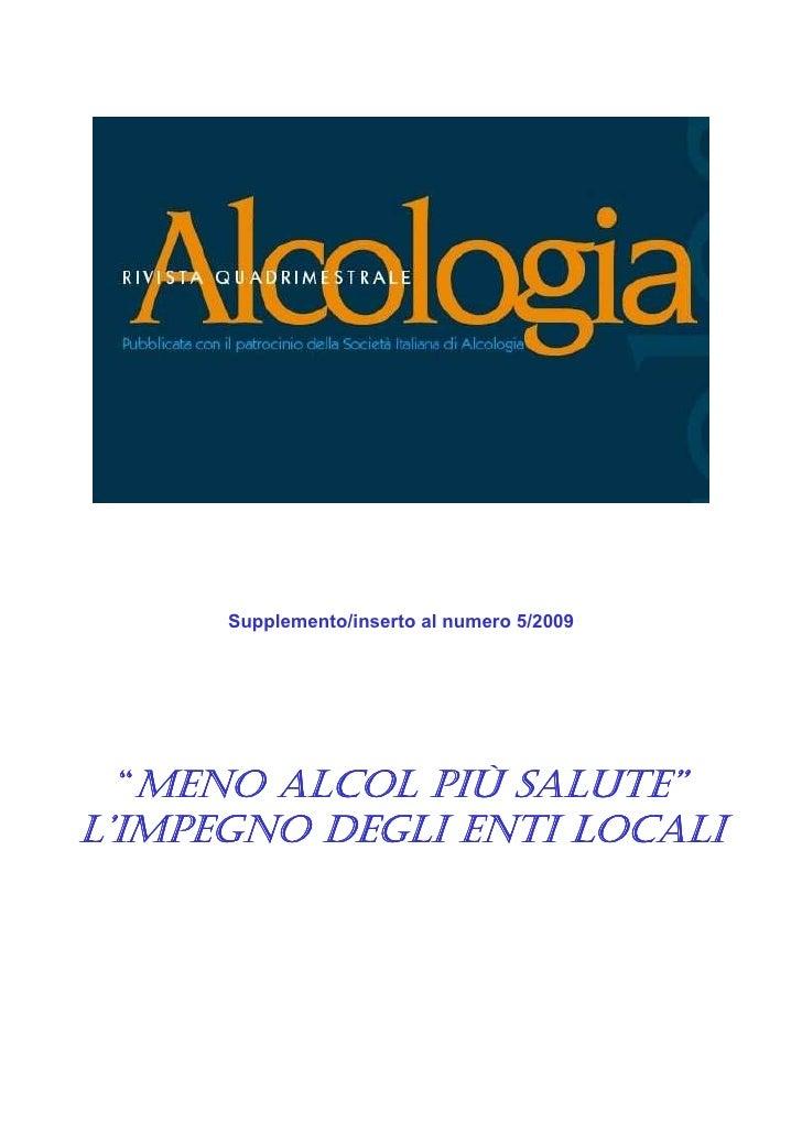 """Supplemento/inserto al numero 5/2009      """"MENO ALCOL PIÙ SALUTE"""" L'IMPEGNO DEGLI ENTI LOCALI"""